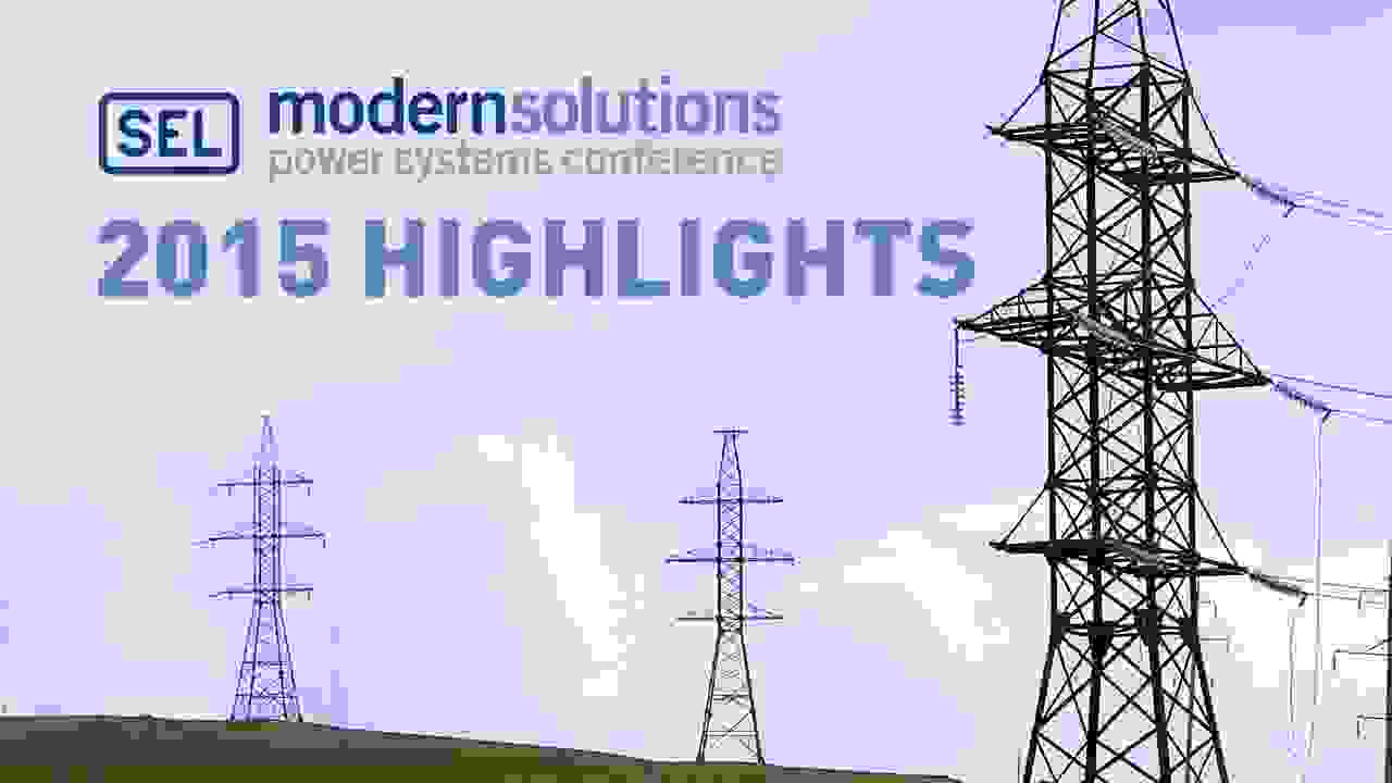 Modern Solutions Power Systems Conference 2015 Highlights